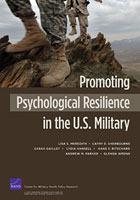 Cover: Promoting Psychological Resilience in the U.S. Military