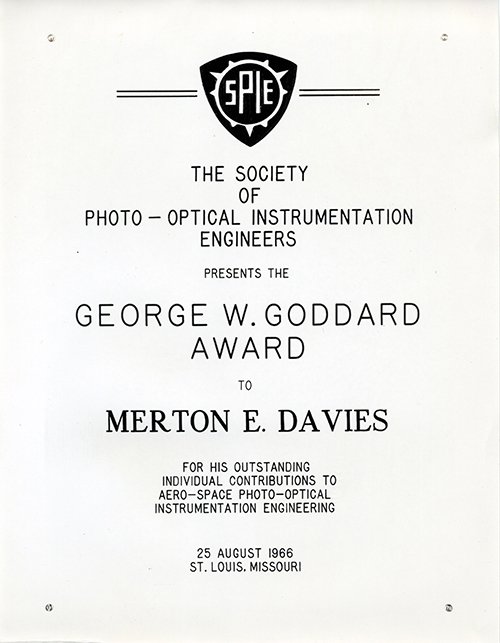 George W. Goddard Award. Outstanding contribution to photo-optical instrumentation engineering, 1966. Courtesy of the Merton E. Davies Family