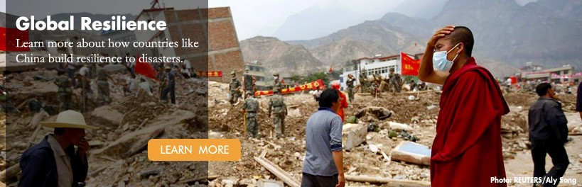 Global Resilience: Learn more about how countries like China build resilience to disasters