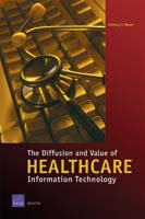 Cover: The Diffusion and Value of Healthcare Information Technology