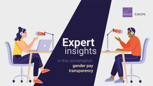 RAND Europe experts Joanna Hofman and Michaela Bruckmayer discuss their study on binding pay transparency measures as a tool for encouraging equal pay for equal work.