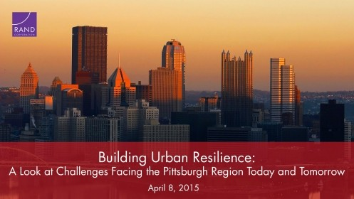 Building Urban Resilience: A Look at Challenges Facing the Pittsburgh Region
