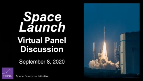 A panel discussion hosted by the RAND Space Enterprise Initiative tackles issues related to the global space launch enterprise.