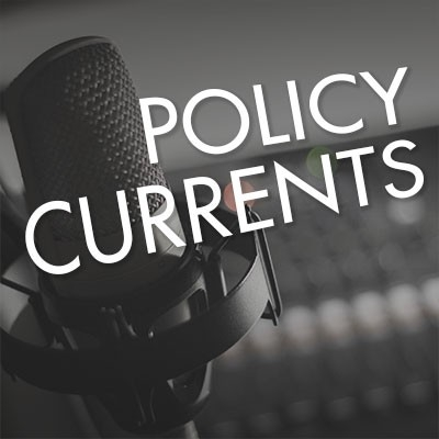 The words Policy Currents over a microphone