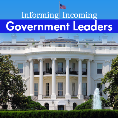 Informing Incoming Government Leaders